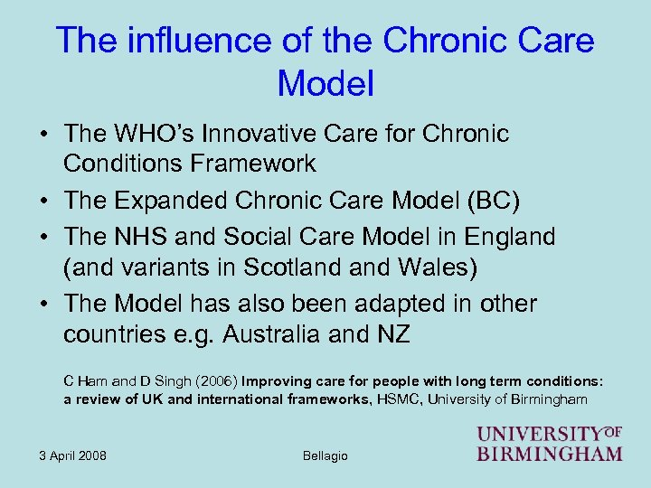 The influence of the Chronic Care Model • The WHO's Innovative Care for Chronic