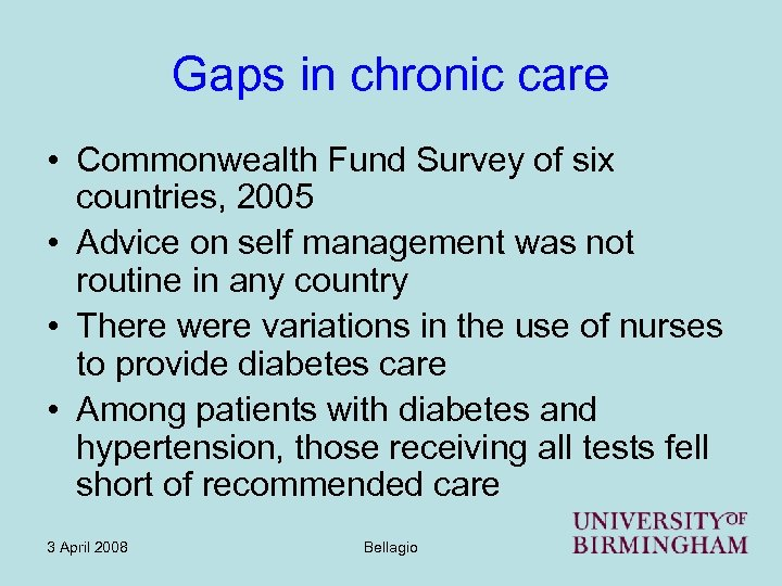 Gaps in chronic care • Commonwealth Fund Survey of six countries, 2005 • Advice