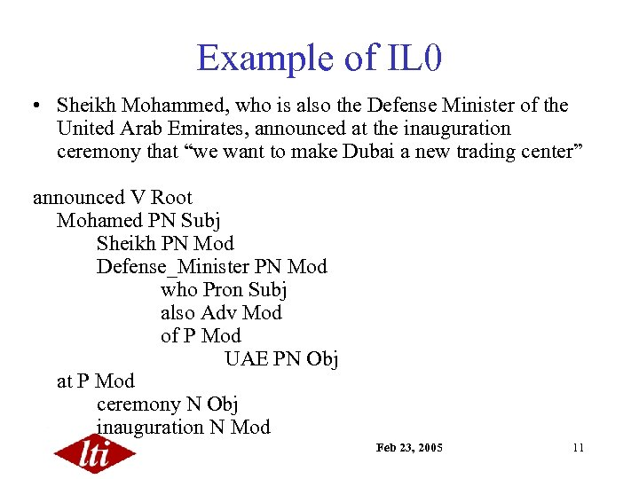 Example of IL 0 • Sheikh Mohammed, who is also the Defense Minister of