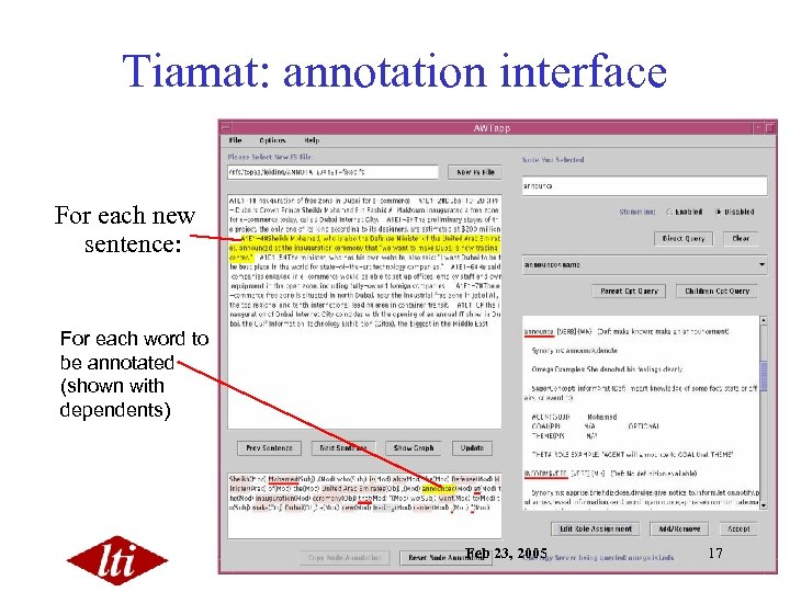Tiamat: annotation interface For each new sentence: For each word to be annotated (shown