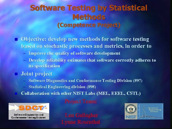 Software Testing by Statistical Methods (Competence Project) n Objective: develop new methods for software