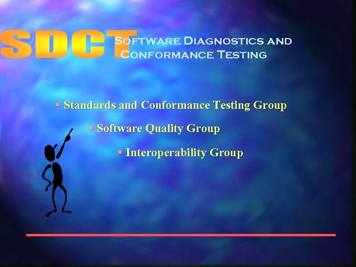 Software Diagnostics and Conformance Testing § Standards and Conformance Testing Group § Software Quality