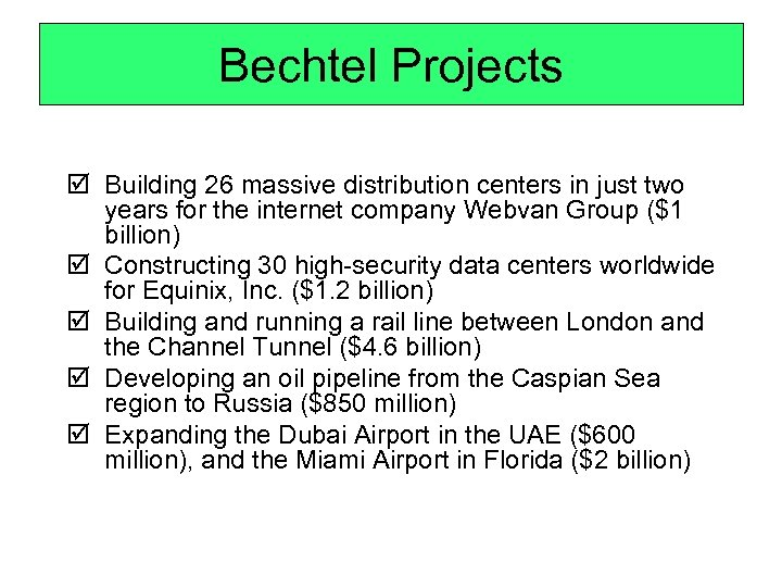 Bechtel Projects þ Building 26 massive distribution centers in just two years for the