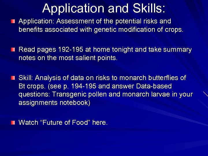 Application and Skills: Application: Assessment of the potential risks and benefits associated with genetic