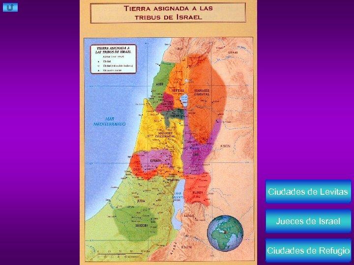 Ciudades de Levitas Jueces de Israel Ciudades de Refugio