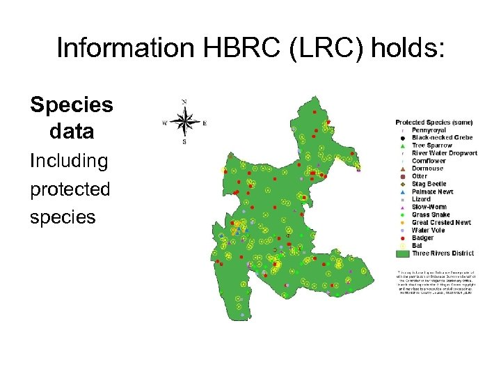 Information HBRC (LRC) holds: Species data Including protected species