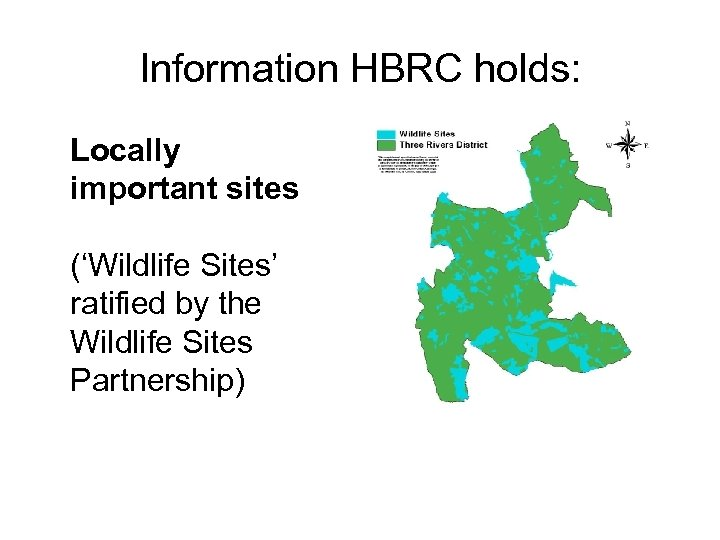 Information HBRC holds: Locally important sites ('Wildlife Sites' ratified by the Wildlife Sites Partnership)