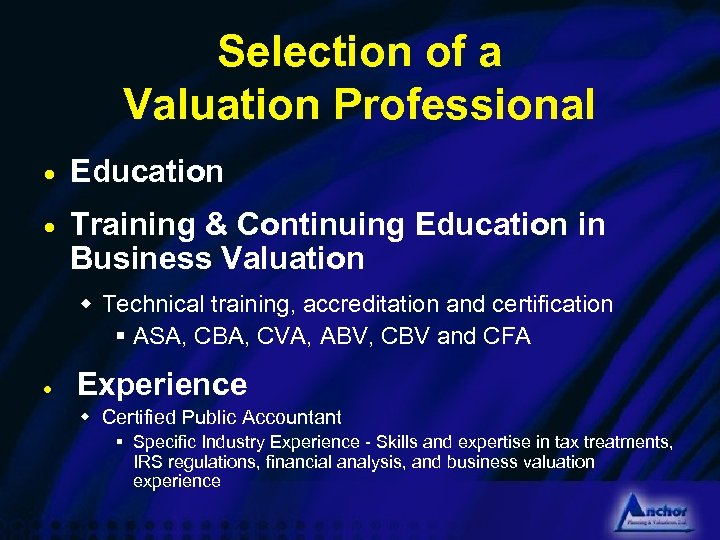 Selection of a Valuation Professional · Education · Training & Continuing Education in Business