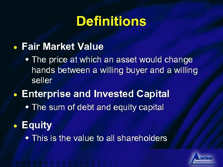 Definitions · Fair Market Value w The price at which an asset would change
