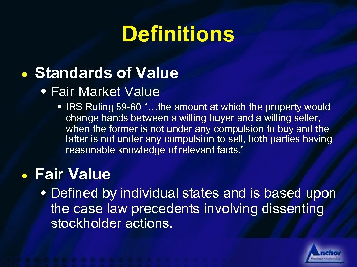 Definitions · Standards of Value w Fair Market Value § IRS Ruling 59 -60
