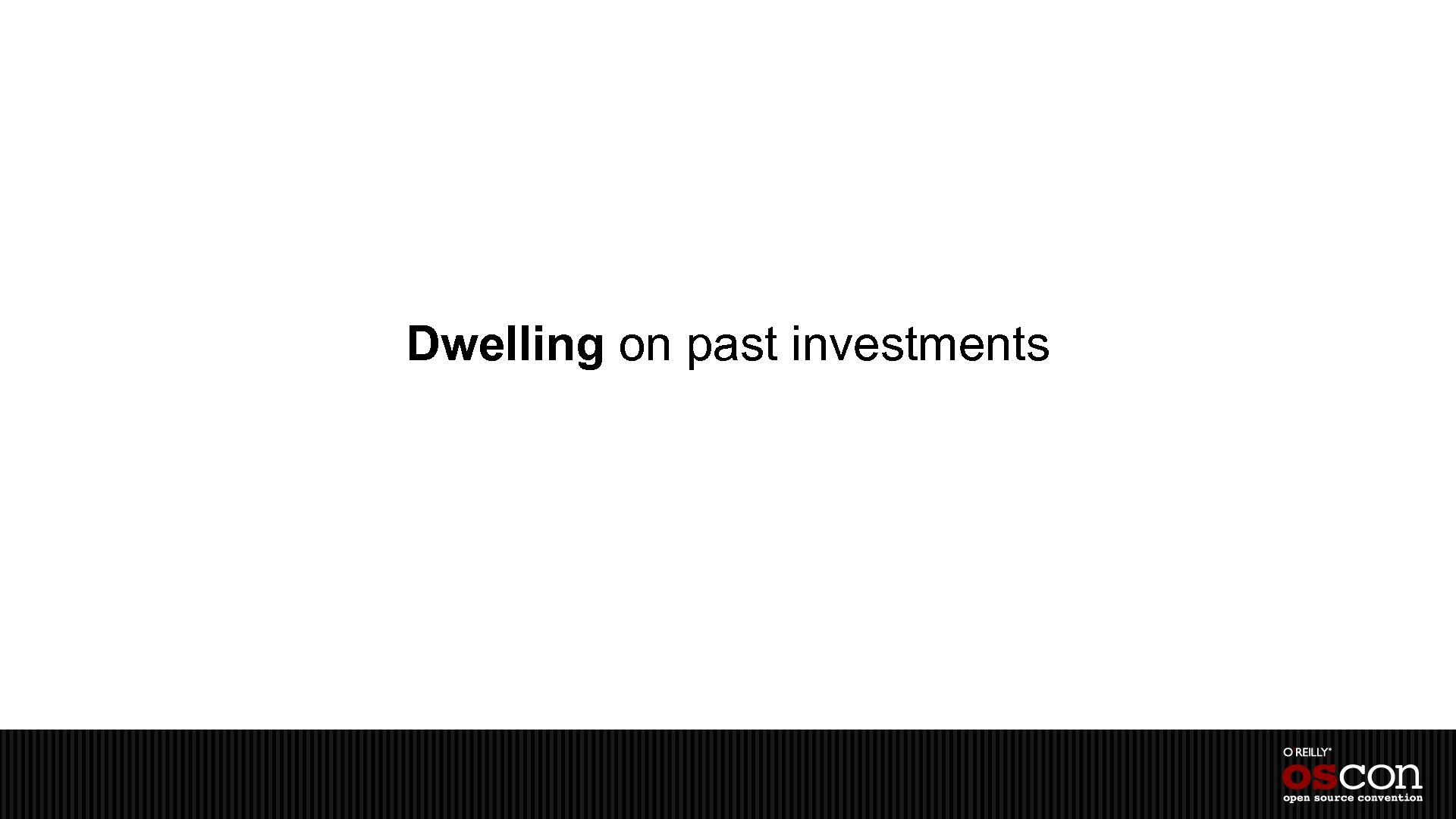 Dwelling on past investments