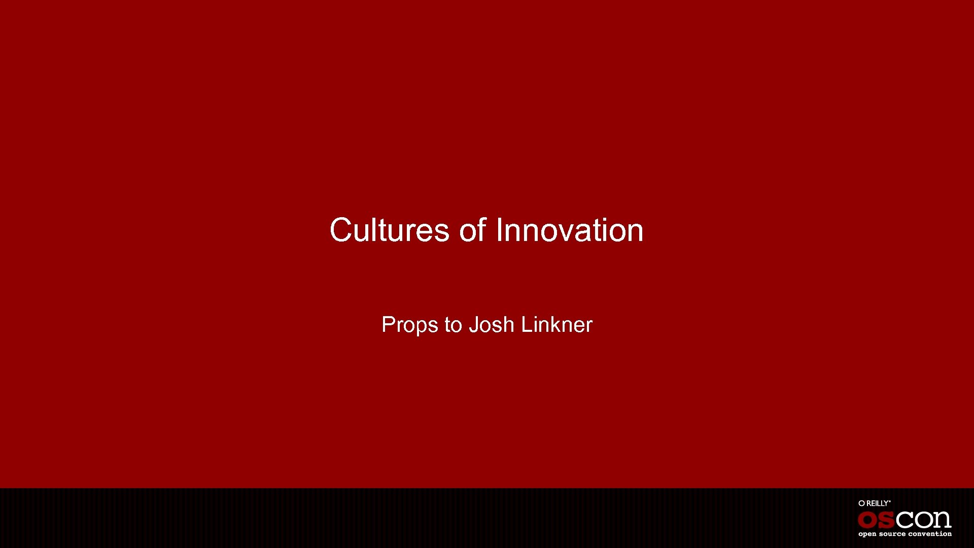 Cultures of Innovation Props to Josh Linkner