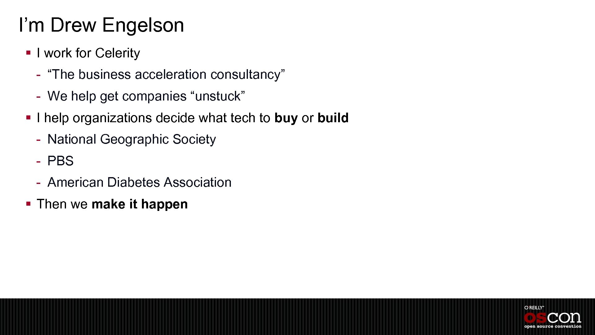 """I'm Drew Engelson § I work for Celerity - """"The business acceleration consultancy"""" -"""