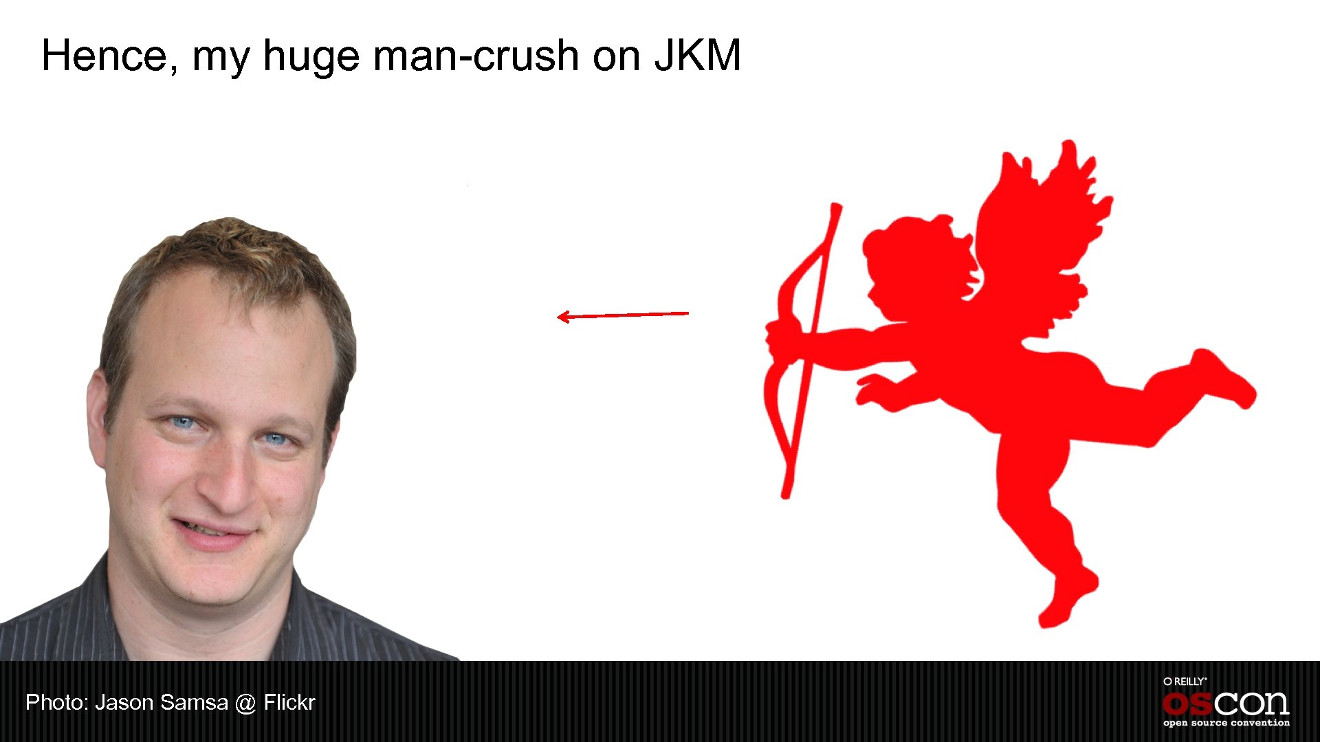 Hence, my huge man-crush on JKM Photo: Jason Samsa @ Flickr