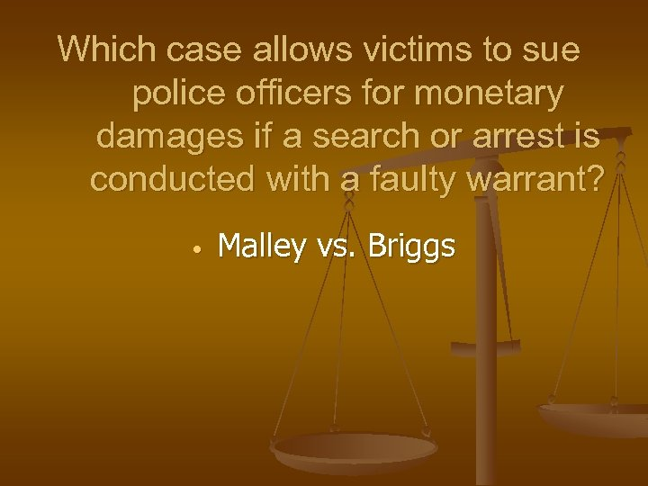 Which case allows victims to sue police officers for monetary damages if a search