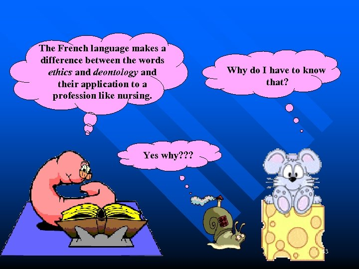 The French language makes a difference between the words ethics and deontology and their