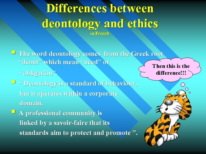 Differences between deontology and ethics in French § The word deontology comes from the
