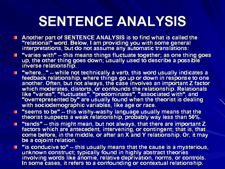 SENTENCE ANALYSIS Another part of SENTENCE ANALYSIS is to find what is called the