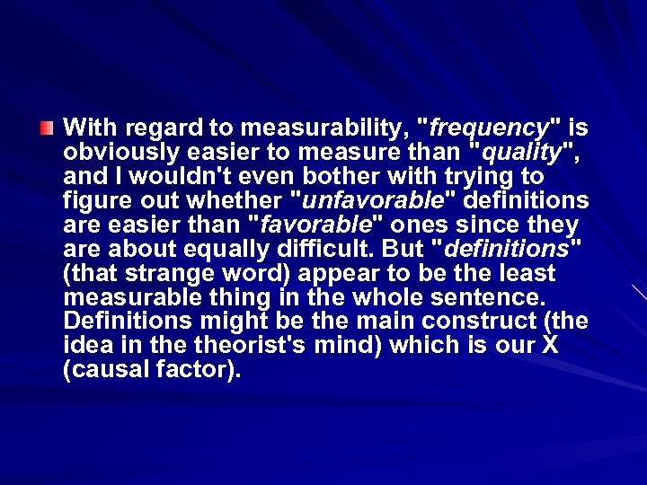With regard to measurability,