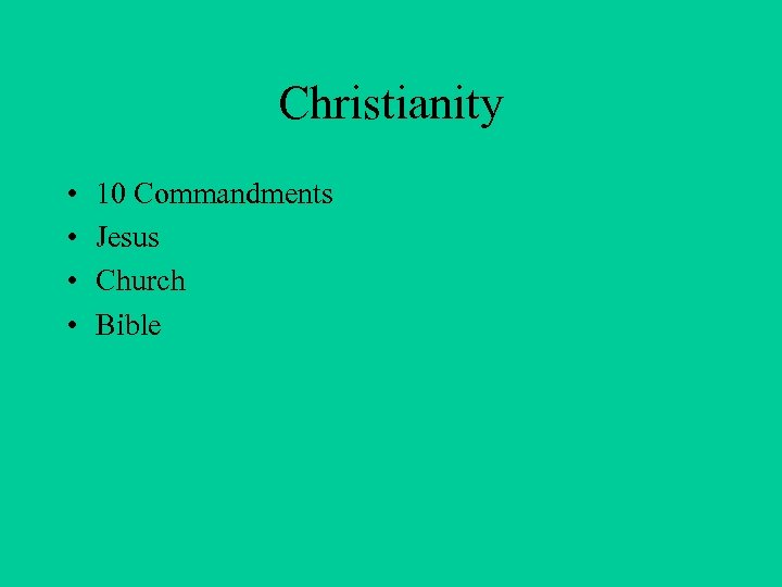Christianity • • 10 Commandments Jesus Church Bible