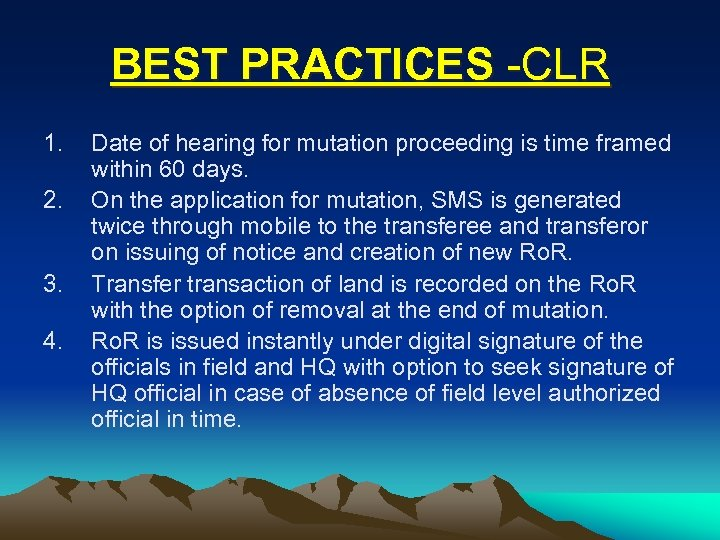 BEST PRACTICES -CLR 1. 2. 3. 4. Date of hearing for mutation proceeding is