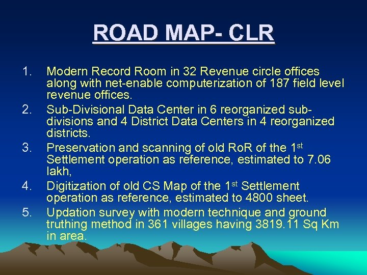 ROAD MAP- CLR 1. 2. 3. 4. 5. Modern Record Room in 32 Revenue