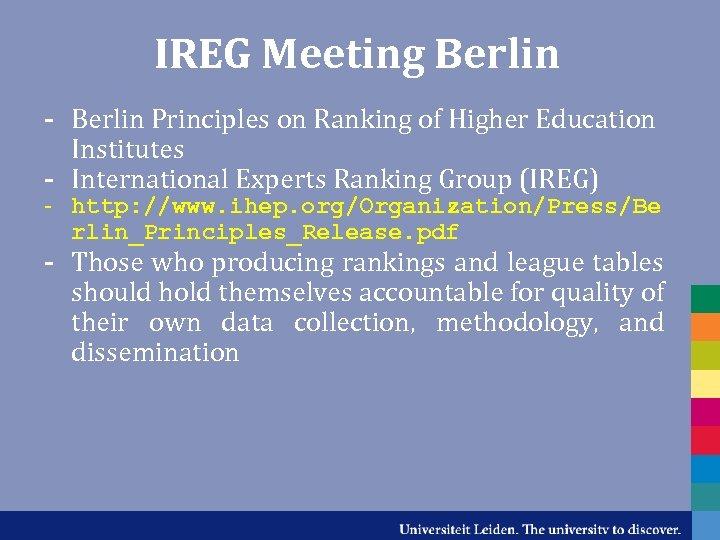 IREG Meeting Berlin - Berlin Principles on Ranking of Higher Education Institutes - International