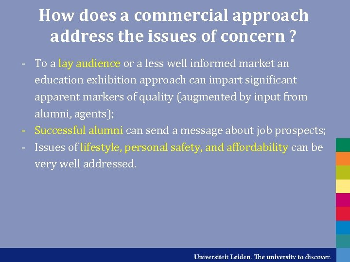 How does a commercial approach address the issues of concern ? - To a