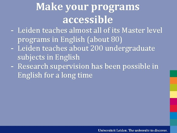 Make your programs accessible - Leiden teaches almost all of its Master level programs