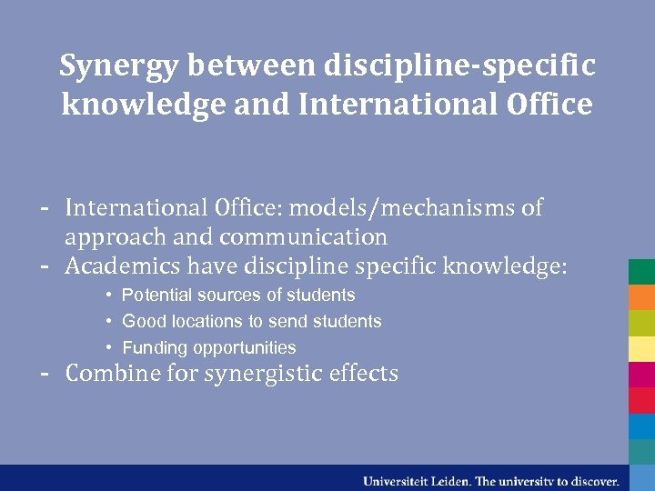Synergy between discipline-specific knowledge and International Office - International Office: models/mechanisms of approach and