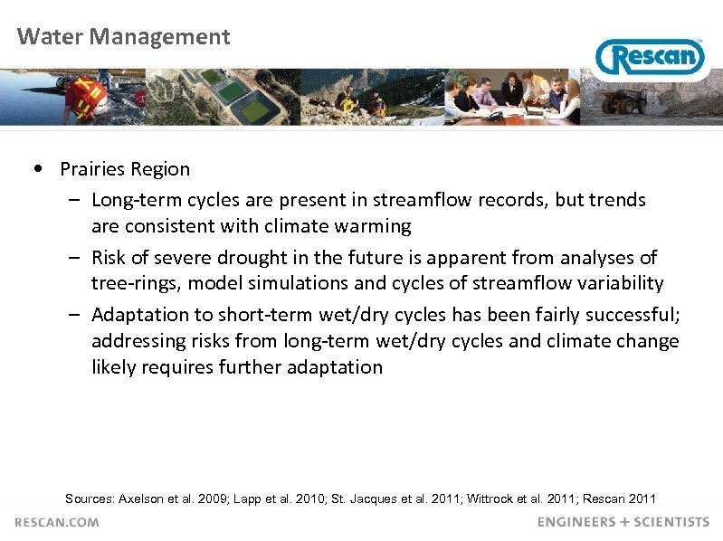 Water Management • Prairies Region – Long-term cycles are present in streamflow records, but