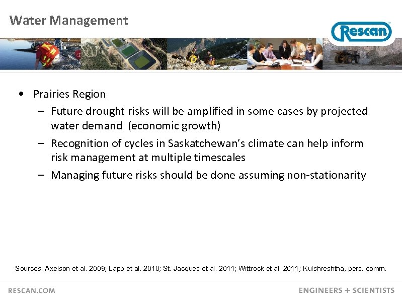 Water Management • Prairies Region – Future drought risks will be amplified in some