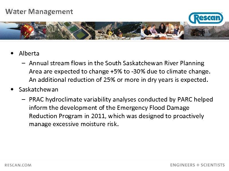 Water Management • Alberta – Annual stream flows in the South Saskatchewan River Planning