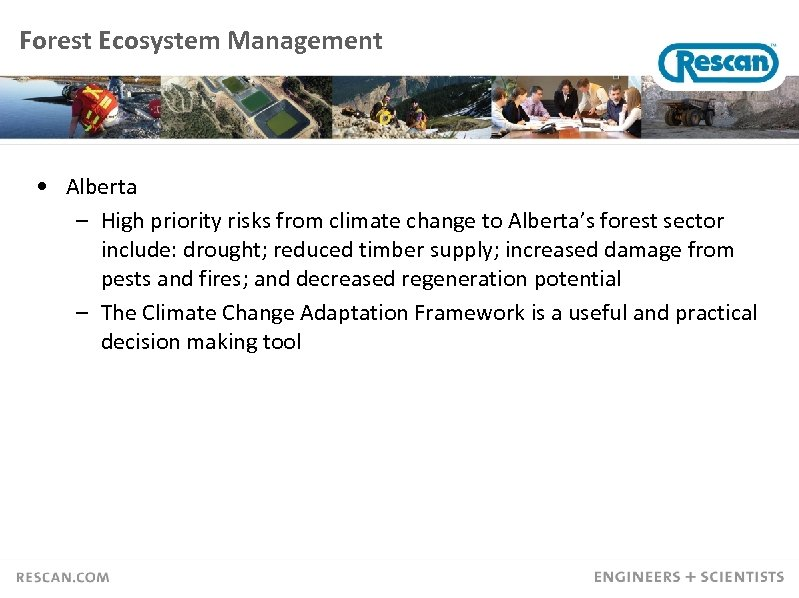 Forest Ecosystem Management • Alberta – High priority risks from climate change to Alberta's
