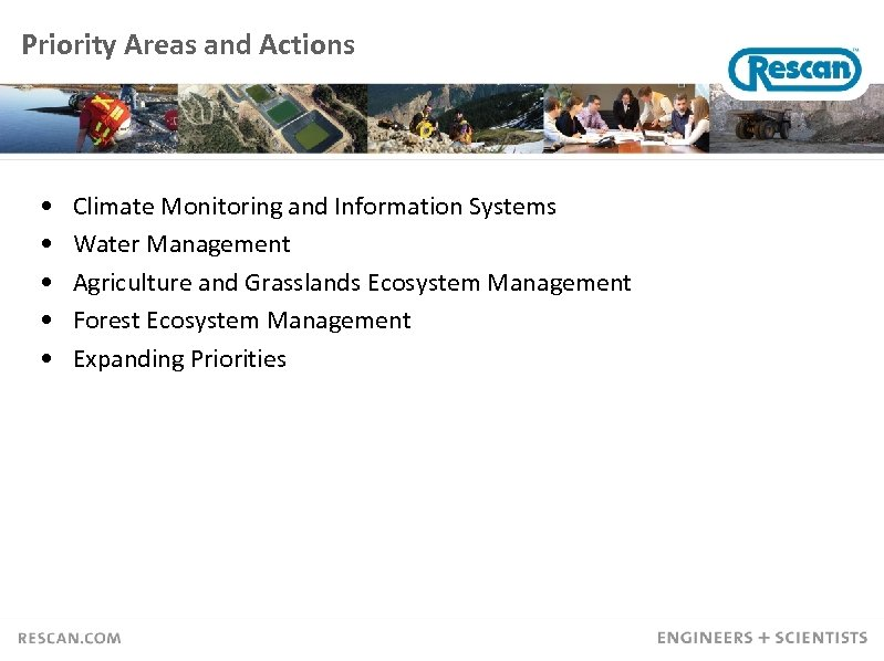 Priority Areas and Actions • • • Climate Monitoring and Information Systems Water Management