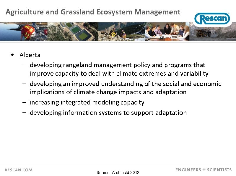 Agriculture and Grassland Ecosystem Management • Alberta – developing rangeland management policy and programs