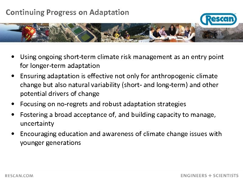 Continuing Progress on Adaptation • Using ongoing short-term climate risk management as an entry