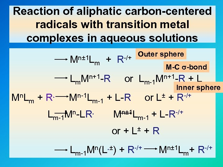 Reaction of aliphatic carbon-centered radicals with transition metal complexes in aqueous solutions Mn± 1