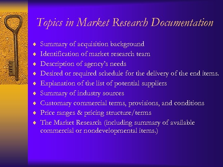 Topics in Market Research Documentation ¨ ¨ ¨ ¨ ¨ Summary of acquisition background