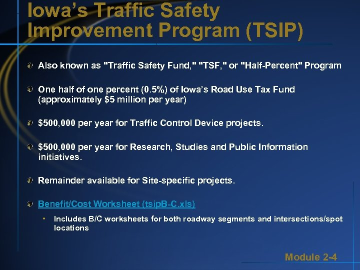 Iowa's Traffic Safety Improvement Program (TSIP) Also known as