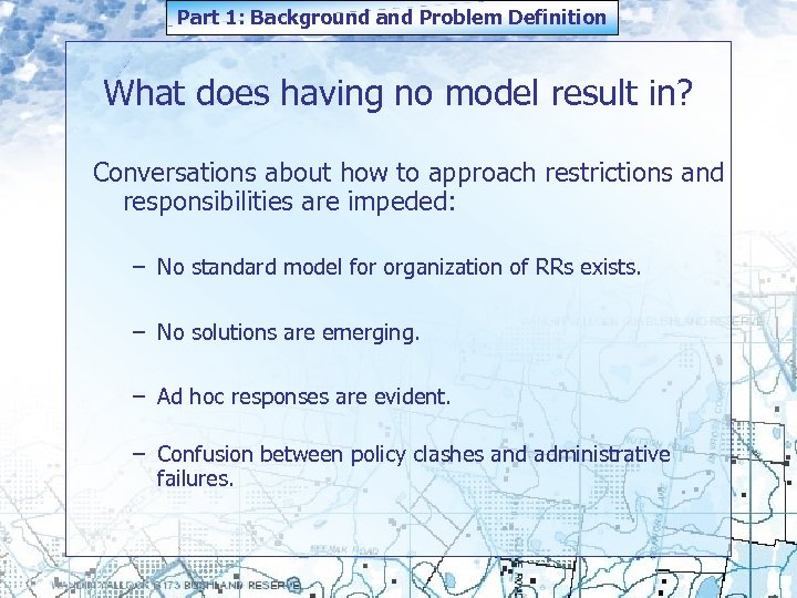 Part 1: Background and Problem Definition What does having no model result in? Conversations