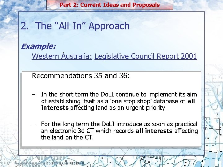 """Part 2: Current Ideas and Proposals 2. The """"All In"""" Approach Example: . Western"""