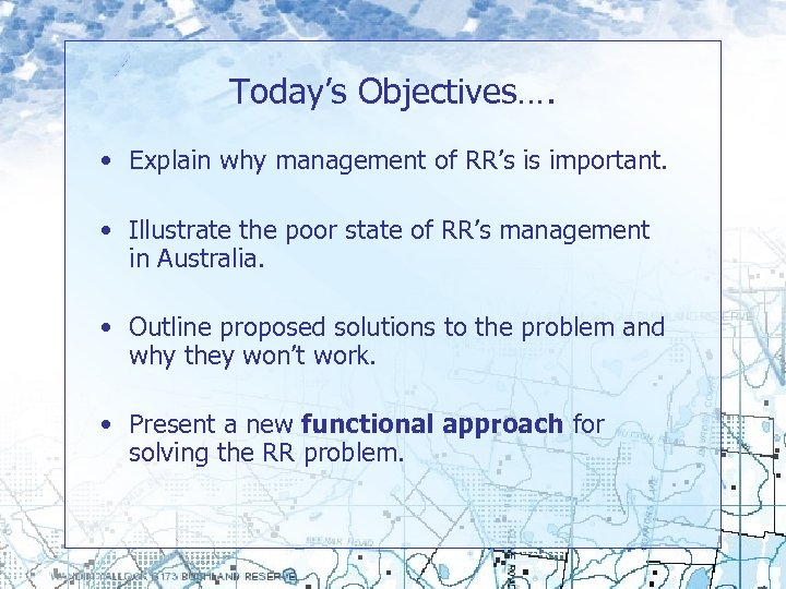 Today's Objectives…. • Explain why management of RR's is important. • Illustrate the poor