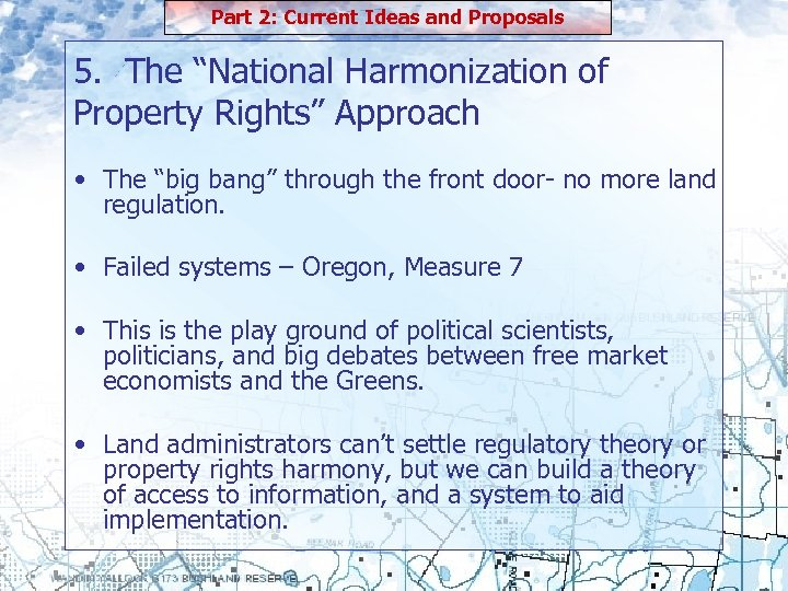"""Part 2: Current Ideas and Proposals 5. The """"National Harmonization of Property Rights"""" Approach"""