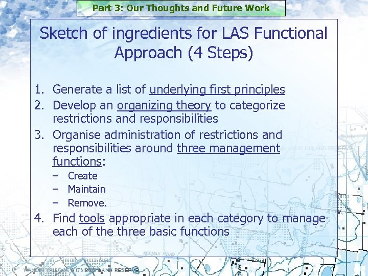 Part 3: Our Thoughts and Future Work Sketch of ingredients for LAS Functional Approach