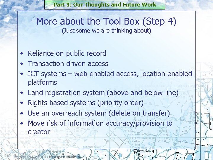 Part 3: Our Thoughts and Future Work More about the Tool Box (Step 4)