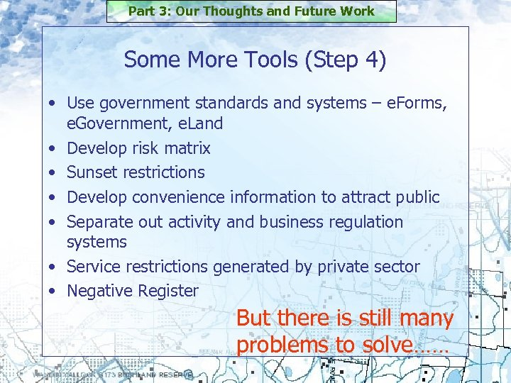 Part 3: Our Thoughts and Future Work Some More Tools (Step 4) • Use