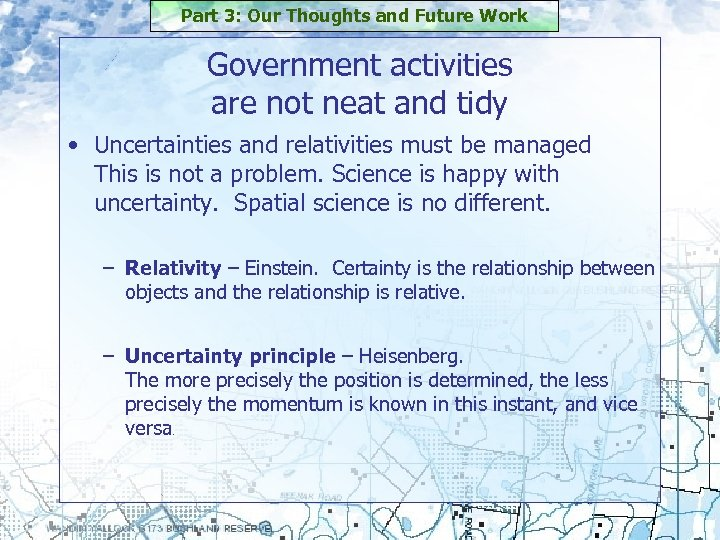 Part 3: Our Thoughts and Future Work Government activities are not neat and tidy