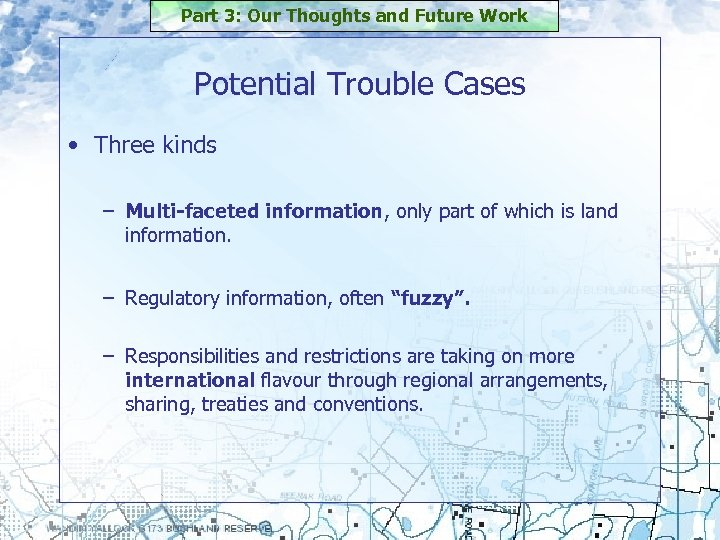 Part 3: Our Thoughts and Future Work Potential Trouble Cases • Three kinds –
