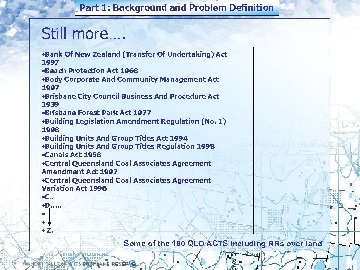 Part 1: Background and Problem Definition Still more…. • Bank Of New Zealand (Transfer